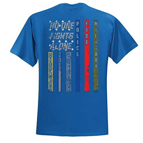 No One Fights Alone First Responder T Shirt Dispatcher EMS Corrections Police Fire Military Unity T-Shirt American Flag Tee, Royal, (Fire Ems Apparel)