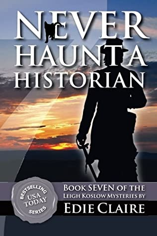book cover of Never Haunt a Historian
