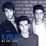 Music : We Are Love -Deluxe- by Il Volo
