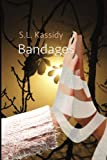 Bandages (Scarred) (Volume 3)