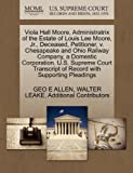 Viola Hall Moore, Administratrix of the Estate of Louis Lee Moore, Jr. , Deceased, Petitioner, V. Chesapeake and Ohio Railway Company, a Domestic Corpo, Geo E. Allen and Walter LEAKE, 1270347810