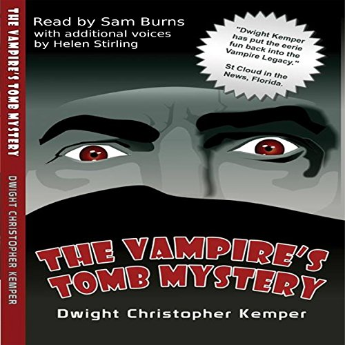 The Vampire's Tomb Mystery by Circle of Spears Productions