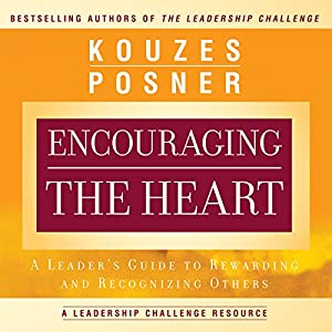 Encouraging the Heart Audiobook