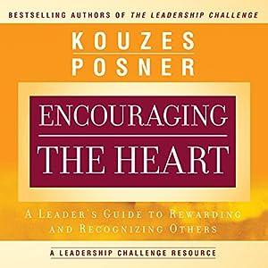 Encouraging the Heart Audiobook