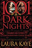 Hard As Steel: A Hard Ink/Raven Riders Crossover (1001 Dark Nights)