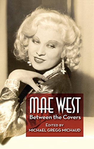 Mae West  Between The Covers  Hardback