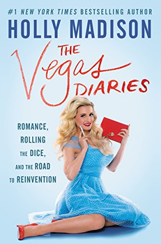 - The Vegas Diaries: Romance, Rolling the Dice, and the Road to Reinvention