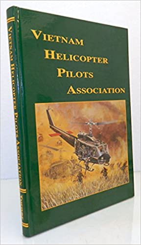 USMC Vietnam Helicopter Pilots and Aircrew History, 1st Ed