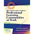 """School Leader's Guide to Professional Learning Communities at Workâ""""¢, The (Essentials for Principals)"""