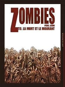 """Afficher """"Zombies<br /> La mort et le mourant"""""""