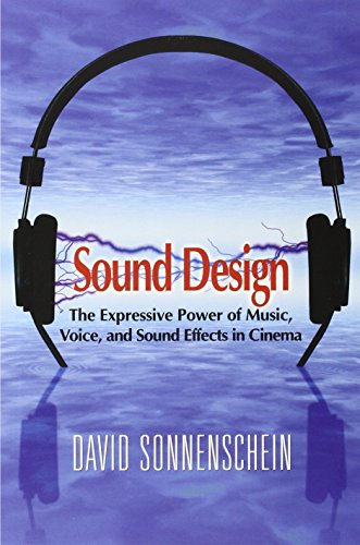 Effect Design (Sound Design: The Expressive Power of Music, Voice and Sound Effects in Cinema)