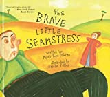 The Brave Little Seamstress, Mary Pope Osborne, 0756966132