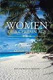Women of a Certain Age, Bob Freeman and Rosalie Freeman, 1481756974