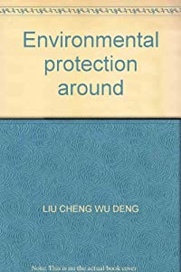 Paperback Environmental protection around [Chinese] Book