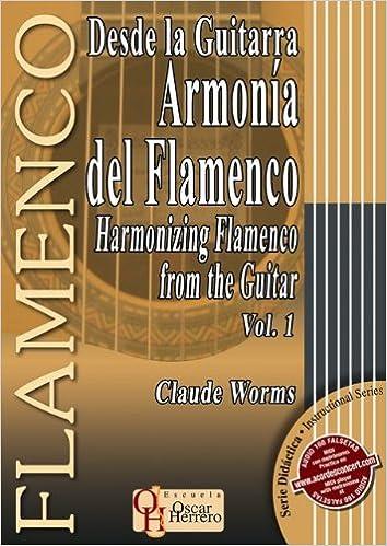 DESDE LA GUITARRA… ARMONÍA DEL FLAMENCO 1 Libro de Partituras ...