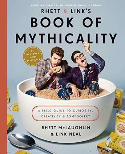 Biscuit Entertainer - Rhett & Link's Book of Mythicality: A Field Guide to Curiosity, Creativity, and Tomfoolery