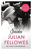 Snobs: A Novel [Paperback] Lord Julian Fellowes