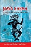 Maya Karma: Journeys of Personal Discovery (Austintacious Quartet Book 3)