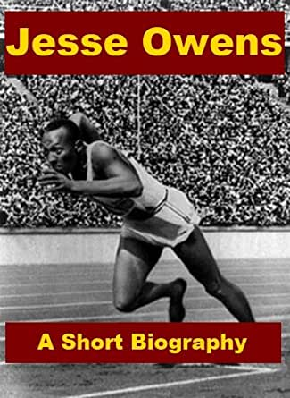 life of jesse owens As the first american in track and field to win four gold medals in a single olympic games, owens' athletic accomplishments were achieved despite seemingly insurmountable odds this insightful biography tells the life story of a boy who grew up in poverty in the deep south, won olympic gold in hitler's germany by running.