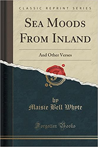 Book Sea Moods From Inland: And Other Verses (Classic Reprint)