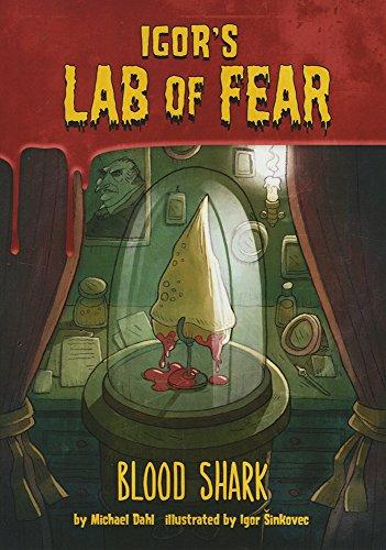 Blood Shark! (Igor's Lab of Fear) (Labs Shark)