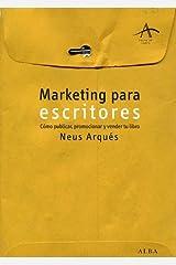 Marketing para escritores (Spanish Edition) Kindle Edition