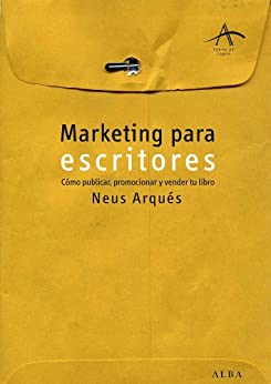 Marketing para escritores (Fuera de campo) (Spanish Edition) by [Arqués, Neus]