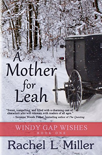 A Mommy For Leah (Windy Gap Wishes)