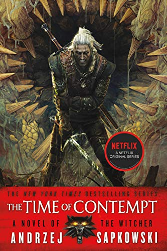 The Time of Contempt (The Witcher Book 2) (Witcher 2 Best Build)