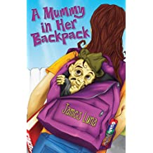 A Mummy in Her Backpack / Una momia en su mochila (English and Spanish Edition)