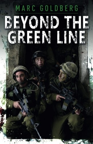Beyond the Green Line: A British volunteer in the IDF during the al Aqsa - British Line