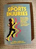 The Complete Guide to Sports Injuries, H. Winter Griffith, 0895863790