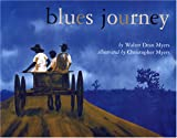 Blues Journey, Walter Dean Myers, 0823420795