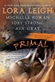 Primal, Lora Leigh and Ava Gray, 0425239055