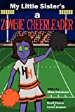 My Little Sister's a Zombie Cheerleader, Mike Catalano, 1611990696
