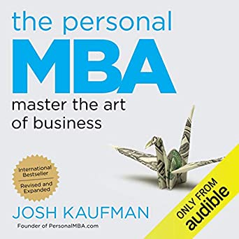 Amazon com: The Personal MBA: Master the Art of Business