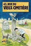 """Afficher """"43, rue du Vieux-cimetière n° 6 Bons baisers d'outre-tombe"""""""