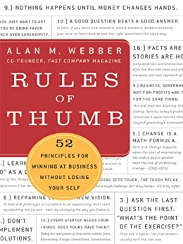 Rules of Thumb: How to Stay Productive and Inspired Even in the Most Turbulent Times by [Webber, Alan M.]