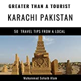 Greater Than a Tourist - Karachi Sindh Pakistan