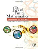The Joy of Finite Mathematics 1st Edition