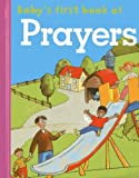 Baby's First Book of Prayers, , 1861473400