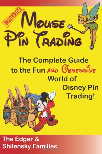 Price comparison product image Mouse Pin Trading: The Complete Guide to the Fun and Obsessive World of Disney Pin Trading