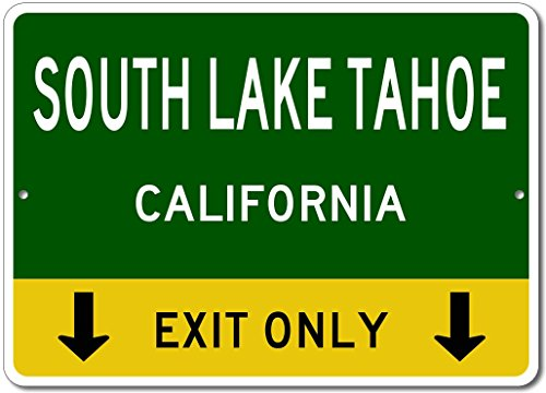 SOUTH LAKE TAHOE, CALIFORNIA This Exit Only - Custom Aluminum US City State Sign - - Shops Lake Tahoe South