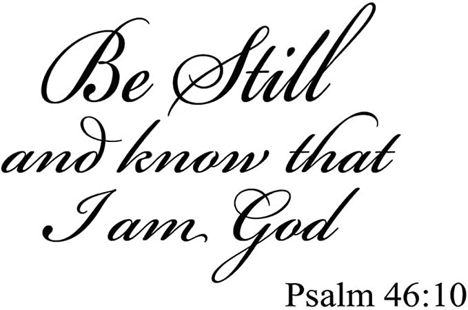 Psalm 46:10 Bible Verse Instant Download Print at home.