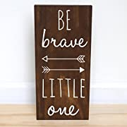 Be Brave Little One Sign, Woodland Nursery Decor, Baby Shower Decorations, 7.5 x 15 inches