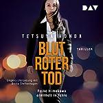 Blutroter Tod: Reiko Himekawa ermittelt in Tokio | Honda Tetsuya