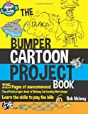 The Bumper Cartoon Project Book, Rob Mcleay, 1494748487