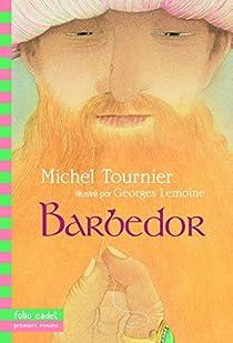 Barbedor par Tournier