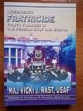 Interagency Fratricide, Vicki J. Rast, 1585661260