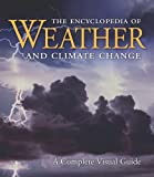 The Encyclopedia of Weather and Climate Change, Juliane L. Fry and Hans-F Graf, 0520261011